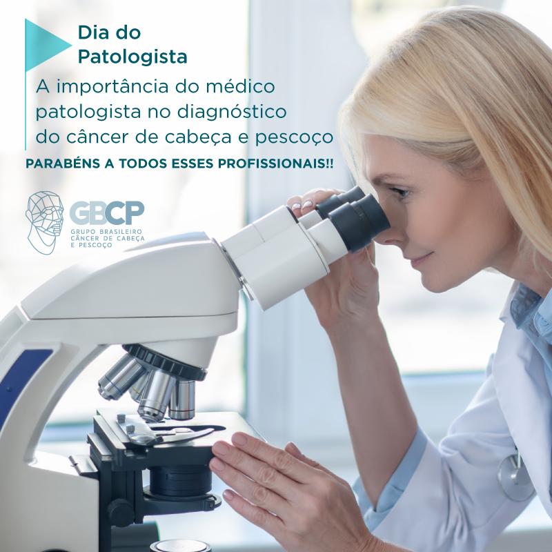 A importância do médico patologista no diagnóstico do câncer de cabeça e pescoço