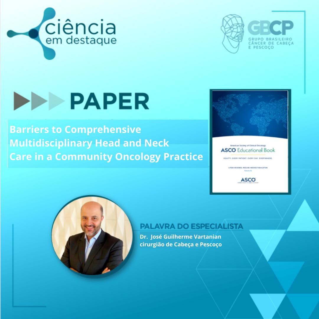 Cuidado multidisciplinar em Cabeça e Pescoço melhora qualidade de vida, resultados funcionais e qualidade de vida do paciente